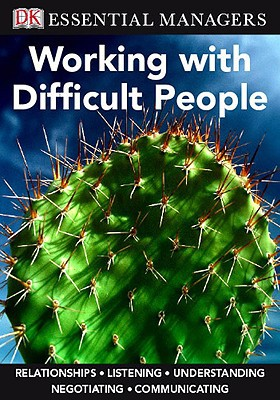 Working with Difficult People - Trade Paperback/Paperback