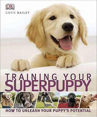 Training Your Superpuppy - Trade Paperback/Paperback
