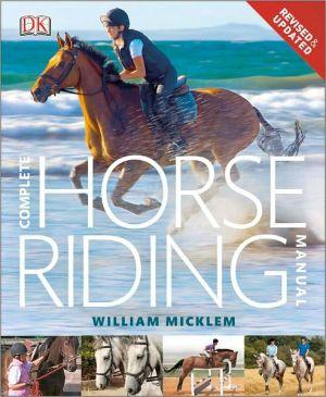 Complete Horse Riding Manual - Hardback (ISBN: 9780756690588)