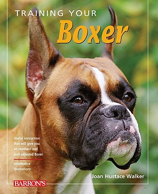 Training Your Boxer - Trade Paperback/Paperback, 2nd Revised edition