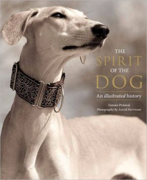 The Spirit of the Dog: An Illustrated History - Hardback