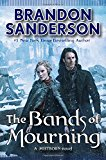 THE BANDS OF MOURNING: A MISTBORN