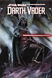 Star Wars: Darth Vader Volume 1 - Vader Tpb - Trade Paperback/Paperback