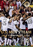 U.S. Men's Team: New Stars on the Field - Hardback