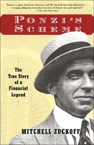 Ponzi's Scheme: The True Story of a Financial Legend - Trade Paperback/Paperback, annotated edition