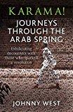 Karama!: Journeys Through the Arab Spring - Paperback