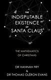 THE INDISPUTABLE EXISTENCE OF SANTA CLAU