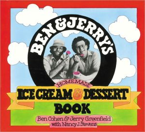 Ben and Jerry's Homemade Ice Cream and Dessert Book - Paperback, illustrated edition