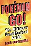 POKEMON GO!: THE ULTIMATE UNAUTHORIZED G