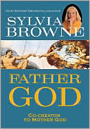 Father God: Co-Creator to Mother God - Trade Paperback/Paperback