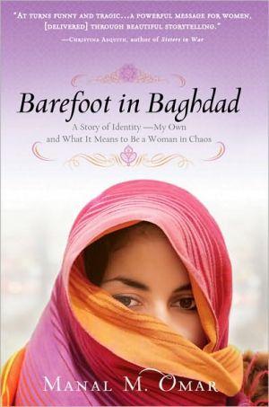 Barefoot in Baghdad - Trade Paperback/Paperback