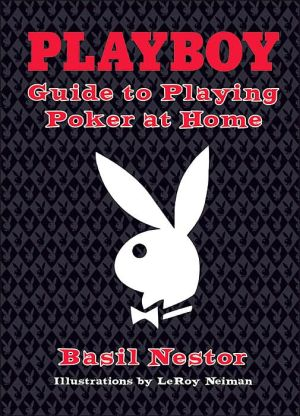 Playboy Guide to Playing Poker at Home - Hardback, illustrated edition