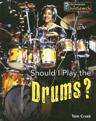 Should I Play the Drums? - Library Binding