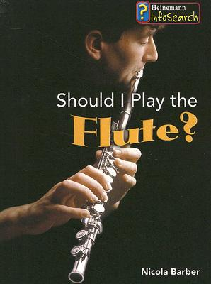 Should I Play the Flute? - Library binding