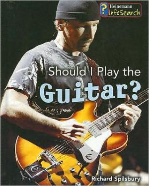 Should I Play the Guitar? - Library Binding