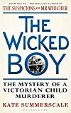 THE WICKED BOY MYSTERY OF A VICTORIAN