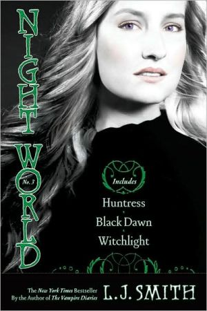 Night World #03: Huntress/Black Dawn/Witchlight - Trade Paperback/Paperback