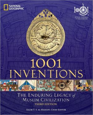 1001 Inventions: The Enduring Legacy of Muslim Civilization - Paperback, 3rd edition
