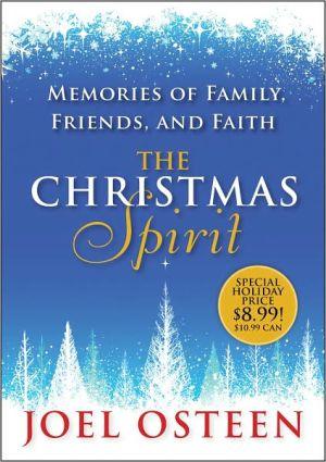 The Christmas Spirit: Memories of Family, Friends, and Faith - Hardback