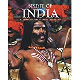 Spirit of India: An Exotic Land of History, Culture and Colour - Hardback