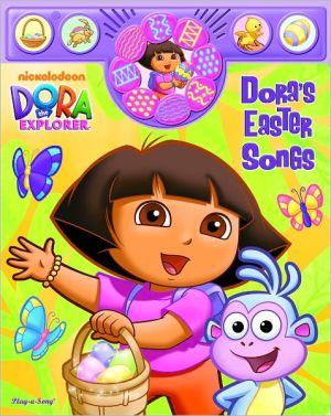 DORA THE EXPL DORAS EASTER SONGS