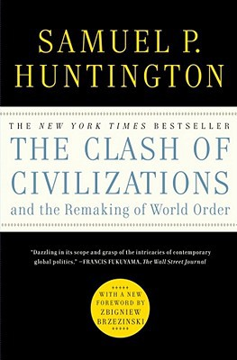 The Clash of Civilizations and the Remaking of World Order - Trade Paperback/Paperback