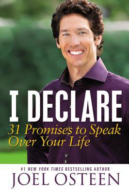 I Declare: 31 Promises to Speak Over Your Life - Trade Paperback/Paperback