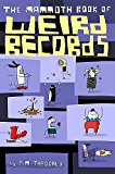 The Mammoth Book of Weird Records - Paperback