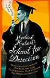 SHERLOCK HOLMESS SCHOOL FOR DETECTION