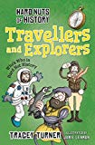 Hard Nuts of History: Travellers and Explorers - Paperback