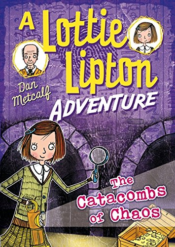 THE CATACOMBS OF CHAOS A LOTTIE LIPTON