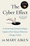 THE CYBER EFFECT: A PIONEERING CYBER-PSY