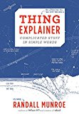 Thing Explainer: Complicated Stuff in Simple Words - Hardback, Illustrated edition