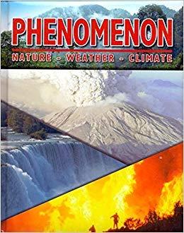 PHENOMENON NATURAL WEATHER CLIMATE