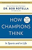 HOW CHAMPIONS THINK: IN SPORTS AND IN LI