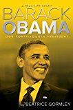 BARACK OBAMA: OUR FORTY-FOURTH PRESIDENT