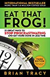 EAT THAT FROG 3RD EDITION - 21 GREAT WAY