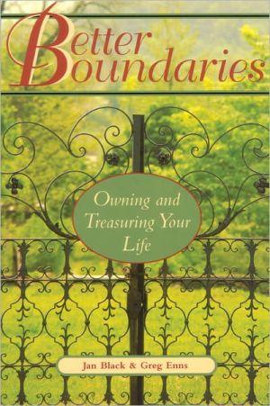 BETTER BOUNDARIES: OWNING AND TREASURING