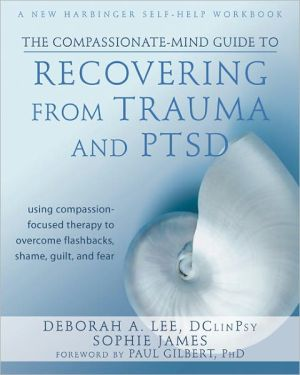 THE COMPASSIONATE-MIND GUIDE TO RECOVERI