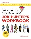 What Color is Your Parachute?: A Practical Guide for Job-Hunters and Career Changers: Workbook - Trade Paperback/Paperback, Revised edition