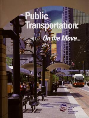 Public Transportation: On the Move - Hardback, New title