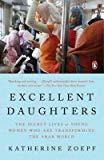 EXCELLENT DAUGHTERS: THE SECRET LIVES