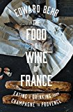 THE FOOD AND WINE OF FRANCE: EATING & DR