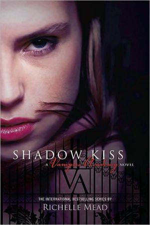 Shadow Kiss - Paperback (ISBN: 9781595141972)