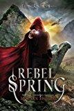 Rebel Spring: A Falling Kingdoms Novel - Trade Paperback/Paperback
