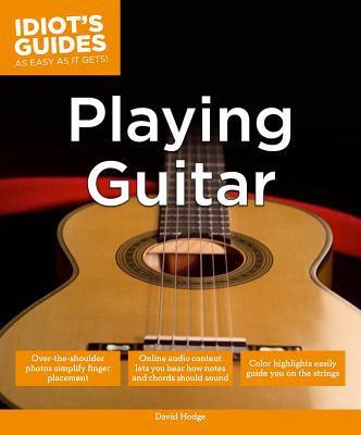 Idiot's Guides: Playing Guitar - Trade Paperback/Paperback
