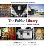 The Public Library: A Photographic Essay - Hardback