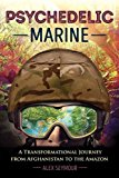 PSYCHEDELIC MARINE: A TRANSFORMATIONAL J