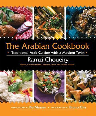 The Arabian Cookbook: Traditional Arab Cuisine with a Modern Twist - Hardback