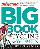 The Bicycling Big Book of Cycling for Women - Trade Paperback/Paperback